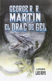 DRAC DE GEL, EL