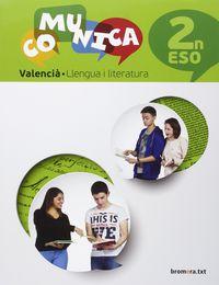 Eso 2 - Comunica - Valencia - Llengua I Literatura (val) - Aa. Vv.