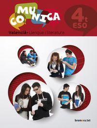 Eso 4 - Comunica - Valencia - Llengua I Literatura (val) - Aa. Vv.