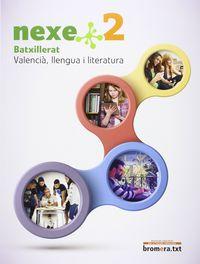 Batx 2 - Nexe - C. Valencia - Llengua I Literatura (c. Val) - Aa. Vv.