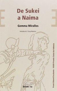 De Sukei A Naima - Gemma Miralles Esteve