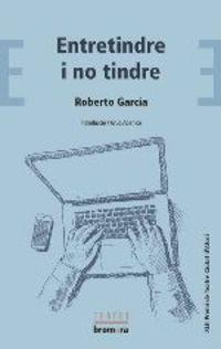 Entretindre I No Tindre - Roberto Garcia