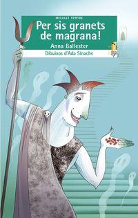 per sis granets de magrana! - Anna Ballester Marco