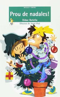 Prou De Nadales! - Didac Botella I Mestres