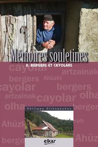 MEMOIRES SOULETINES II - BERGERS ET CAYOLARS