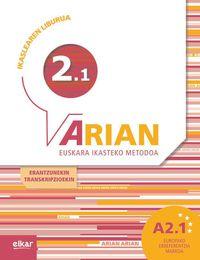 ARIAN A2.1 - IKASLEAREN LIBURUA (+ERANTZUNAK + TRANSKRIPZIOAK)