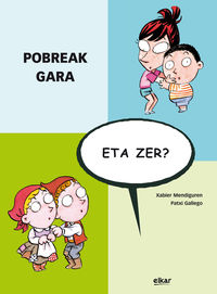 Pobreak Gara, Eta Zer? - Xabier  Mendiguren Elizegi  /  Patxi   Gallego Palacios (il. )