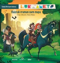 Haizeak Eraman Zuen Mapa - Lur Eta Amets - Euskal Herriaren Historia 3 - Uxue Alberdi Estibaritz / Patxi Pelaez Picapiedra (il. )
