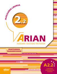 ARIAN A2.2 - IKASLEAREN LIBURUA (+CD) (+ERANTZUNAK +TRANSKRIPZIOAK)