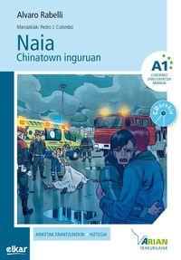 naia chinatown inguruan (a1) (+cd) - Alvaro Rabeli / Pedro J. Colombo Lopez (il. )