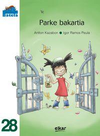 Parke Bakartia - Antton Kazabon Amigorena / Igor Ramos Peula (il. )