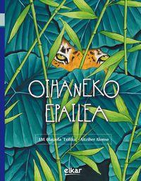 Oihaneko Epailea - Jesus Mari Olaizola Lazkano / (TXILIKU) / Aitziber Alonso Pikabea (il. )
