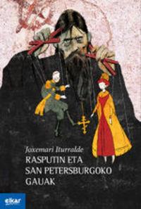 Rasputin Eta San Petersburgoko Gauak - Joxemari Iturralde Uria