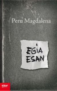 Egia Esan - Peru Magdalena Arriaga