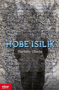 Hobe Isilik (zubikarai Saria 2012) - Garbiñe Ubeda Goikoetxea