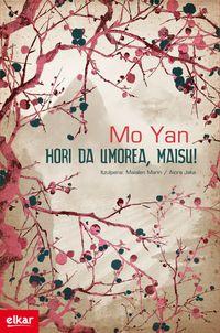 Hori Da Umorea, Maisu! (2012 Jokin Zaitegi Beka) - Mo Yan