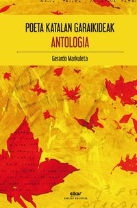 Poeta Katalan Garaikideak - Antologia - Batzuk
