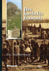 Des Barbeles Français - Eric Mailharrancin