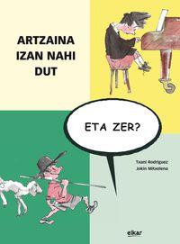 Artzaina Izan Nahi Dut, Eta Zer? - Txani Rodriguez Hernandez / Jokin Mitxelena Eritze (il. )