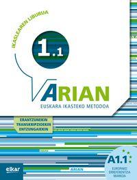 ARIAN A1.1 IKASLEAREN LIBURUA (+CD) (+ERANTZUNAK +TRANSKRIPZIOAK)