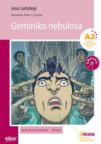 Geminiko Nebulosa (a2) (+cd) - Josu Lartategi Yustos / Pedro J. Colombo Lopez (il. )