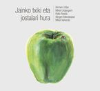 Kirmen Uribe, Mikel Urdangarin. .. - Jainko Txiki Eta Jostalari Hura (lib+cd) - Kirmen Uribe / [ET AL. ]