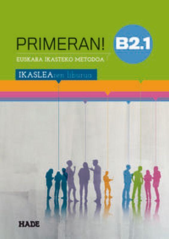 primeran! b2.1 - ikaslearen liburua - Batzuk