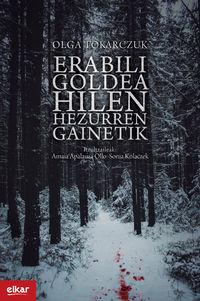 Erabili Goldea Hilen Hezurren Gainetik - Olga Tokarczuk