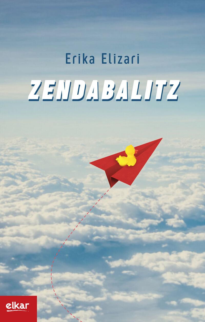 Zendabalitz (xxi. Igartza Saria) - Erika Elizari Salvador