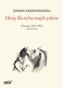 Hnuy Illa Nyha Majah Yahoo - Joseba Sarrionandia