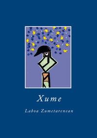Xume - Laboa Zumetarenean - Batzuk  /  Jose Luis   Zumeta (il. )