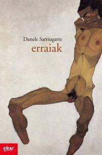 Erraiak - Danele Sarriugarte Mochales