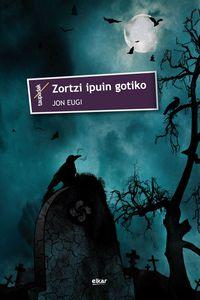 Zortzi Ipuin Gotiko - Jon Eugi Aierdi