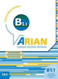 ARIAN B1.1 IKASLEAREN LIBURUA (+CD) (+ERANTZUNAK) (+TRANSKRIPZIOAK) (+ENTZUNGAIEKIN)