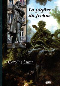 La piqure du frelon - Caroline Lugat