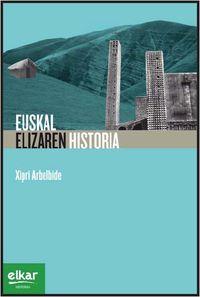 Euskal Elizaren Historia - Xipri Arbelbide