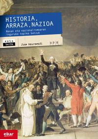 HISTORIA, ARRAZA, NAZIOA