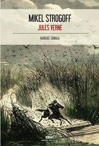 Mikel Strogoff - Jules Verne