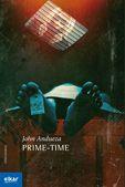 Prime-time - John Andueza Altuna