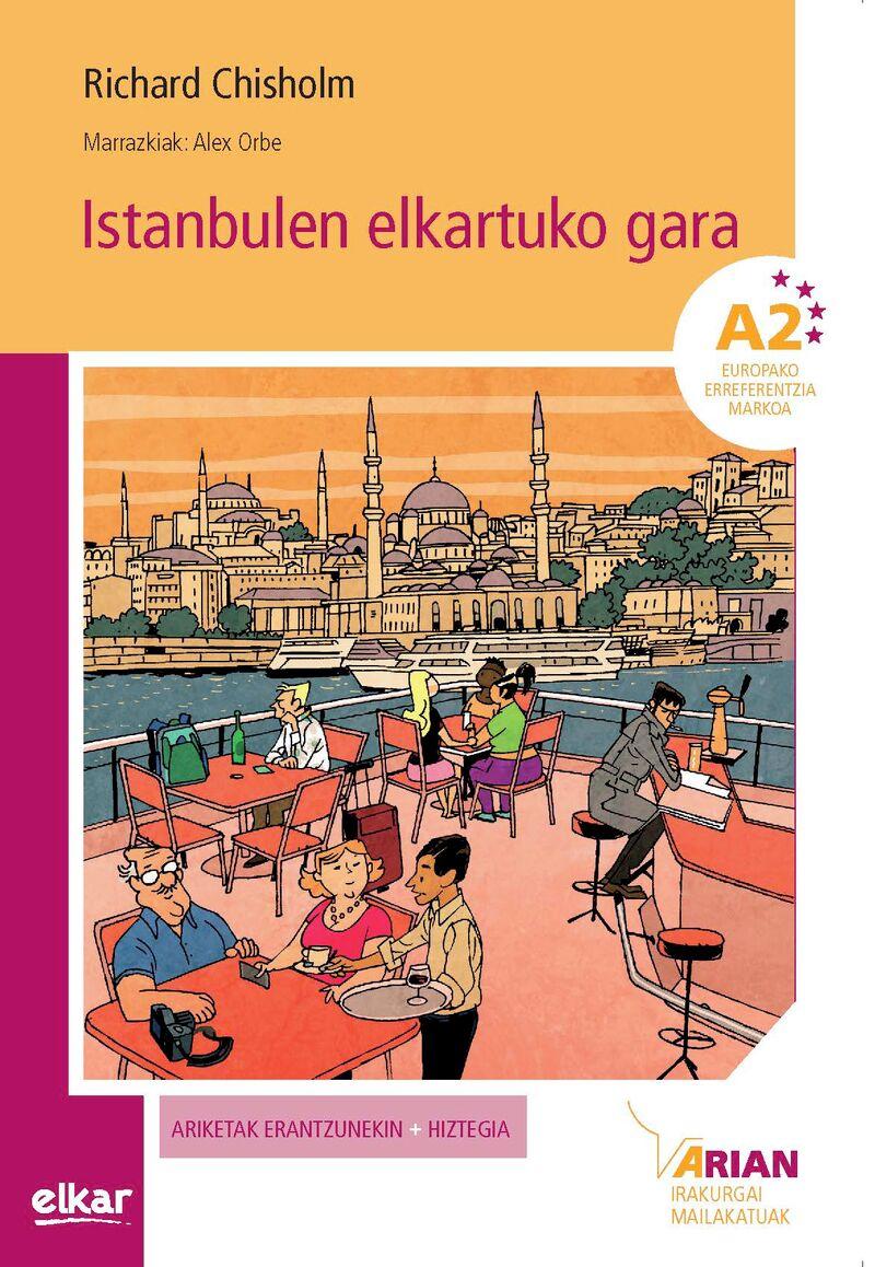 ISTANBULEN ELKARTUKO GARA (A2) (+CD)