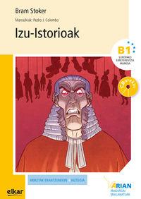 Izu-istorioak (b1) (+cd) - Bram Stoker / Pedro J. Colombo Lopez (il. )