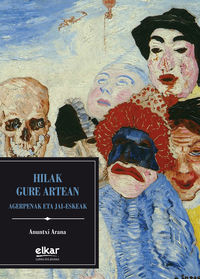 Hilak Gure Artean - Anuntxi Arana