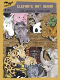 Elefante Bat Hegan - Patxi  Zubizarreta Dorronsoro  /  Aitziber   Alonso Picabea (il. )