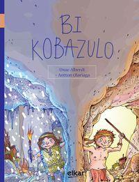Bi Kobazulo - Uxue Alberdi Estibaritz / Antton Olariaga (il. )