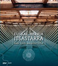 EUSKAL HERRIA ITSASTARRA SAN JUAN BALEONTZITIK