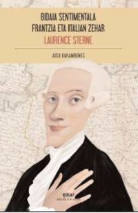 Bidaia Sentimentala Frantzia Eta Italian Zehar - Laurence Sterne