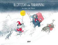 Olentzero Eta Mari Domingi - PELLO AÑORGA LOPEZ / Jokin Mitxelena Eritze (il. )