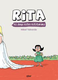 Rita Ez Dago Eztei Eztitarako - Mikel Valverde Tejedor