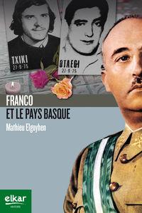 Franco Et Le Pays Basque - Mathieu Elgoyhen