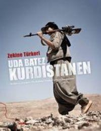 Uda Batez Kurdistanen - Zekine Türkeri